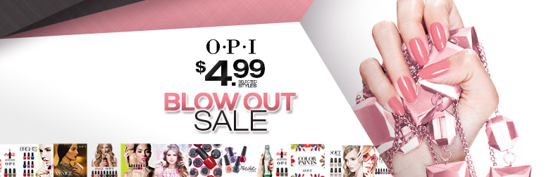 OPI BLOW OUT SALE $4.99