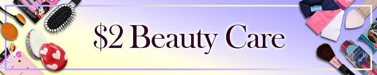 $2 BEAUTY CARE